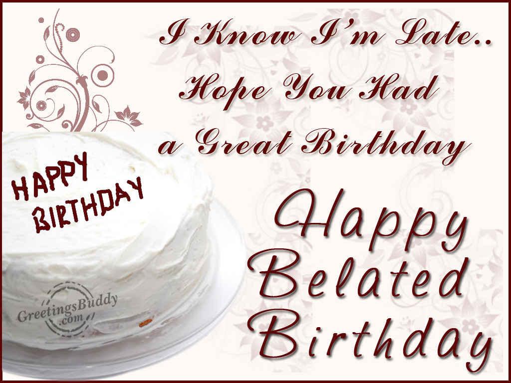 Belated Birthday Wishes Greetingsbuddycom