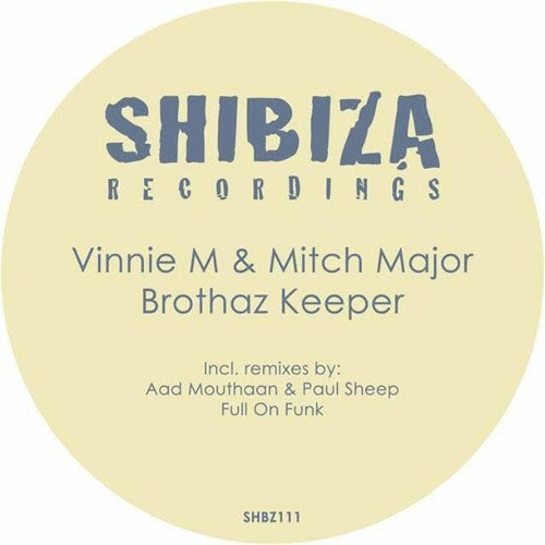 Vinnie M & Mitch Major - Brothaz Keeper Preview Coming soon (Original Mix) by Vinnie M