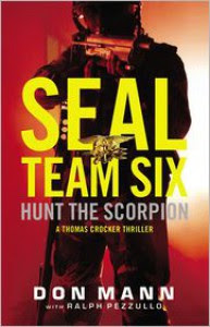 Hunt the Scorpion: A SEAL Team Six Novel - Don Mann, Ralph Pezzullo