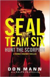 Hunt the Scorpion: A SEAL Team Six Novel - Don Mann, Ralph Pezzullo