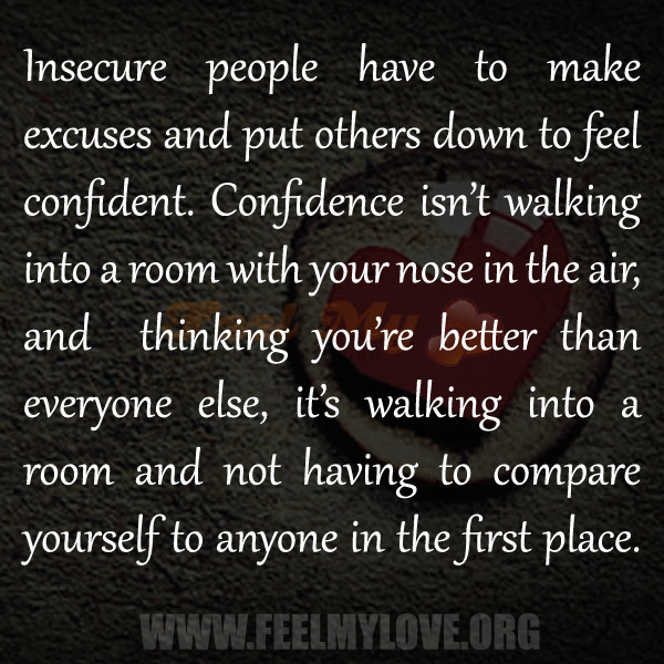 Quotes About Person Who Are Insecure 17 Quotes