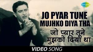 Jo Pyar Tune Mujhko Diya Tha Lyrics - Mukesh ~ LyricGroove