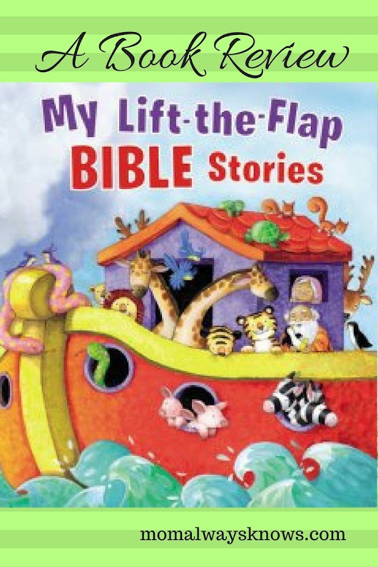 Children's Book Review: My Lift-the-Flap BIBLE Stories By Thomas Nelson, Illustrated by Gill Guile
