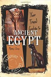 Your Travel Guide to Ancient Egypt