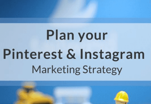 Plan the Ultimate Pinterest & Instagram Visual Marketing Strategy