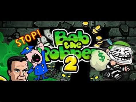 flash games bob  robber  part  youtube