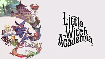 Little Witch Academia | filmes-netflix.blogspot.com