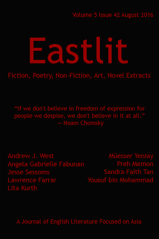 Eastlit August 2016: Asian Literature. Poetry. Fiction, Art.