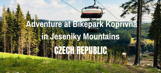 Adventure at Bikepark Kopřivná in Jeseniky Mountains | Czech Republic | Can Travel Will Travel
