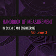 Wiley: Handbook of Measurement in Science and Engineering, Volume 3 - Myer Kutz