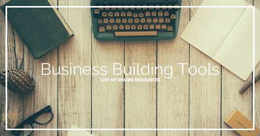 The Business Building Tools I Use In My Business | The Common Cents