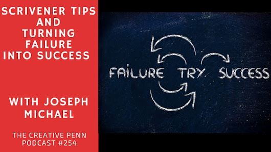 Scrivener Tips And Turning Failure Into Entrepreneurial Success With Joseph Michael | The Creative Penn
