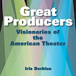 Great Producers Audiobook | Iris Dorbian |