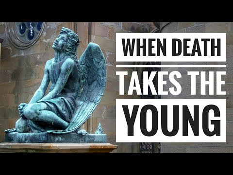 When Death takes the Young