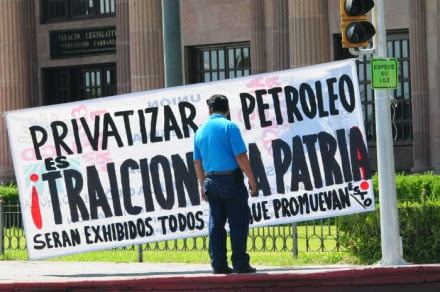 Protesta contra la privatización del petróleo. Foto: