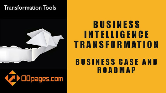 Business Intelligence Transformation – Sample Business Case & Roadmap