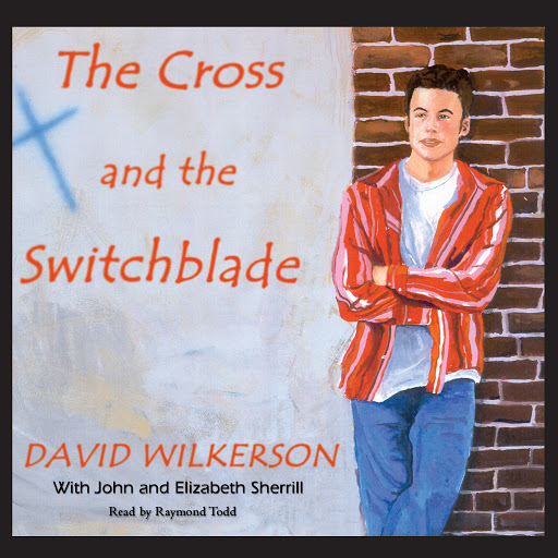 The Cross And The Switchblade By David Wilkerson Pdf
