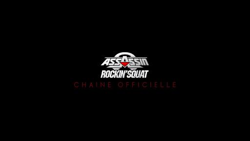 Assassin & Rockin' Squat Officiel