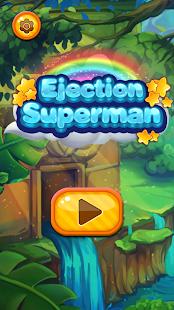 Ejection Superman - náhled