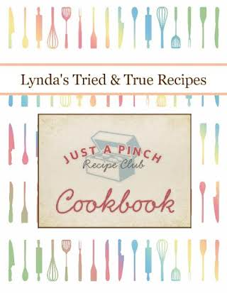 Lynda's Tried & True Recipes