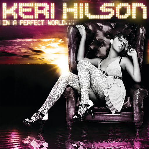 keri hilson in a perfect world full album free download