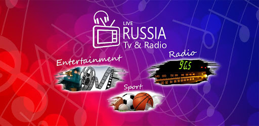 Russia TV live channels and FM Radio stations