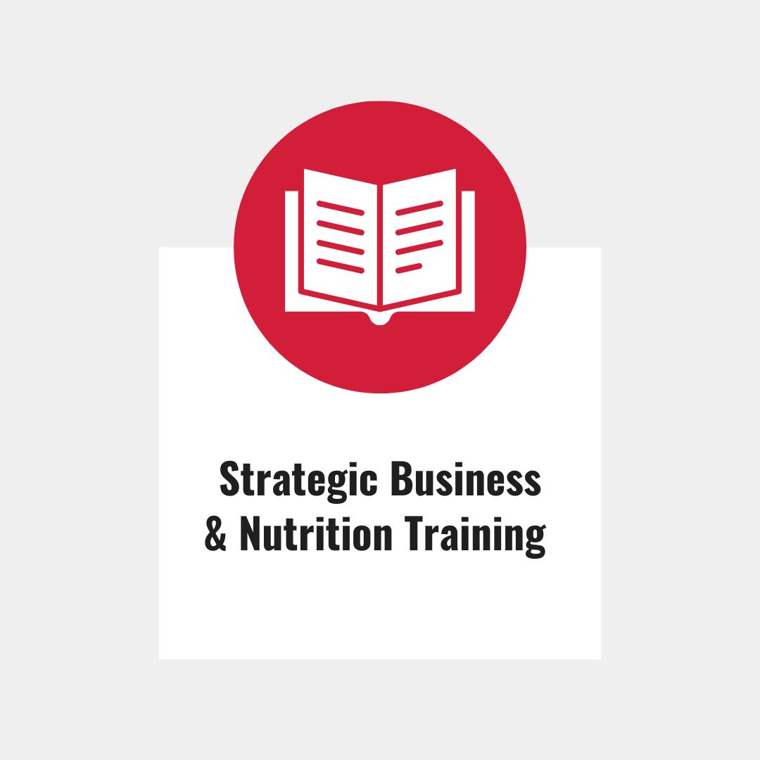 Strategic Business & Nutrition Training