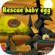 Download Rescue Baby Egg For PC Windows and Mac