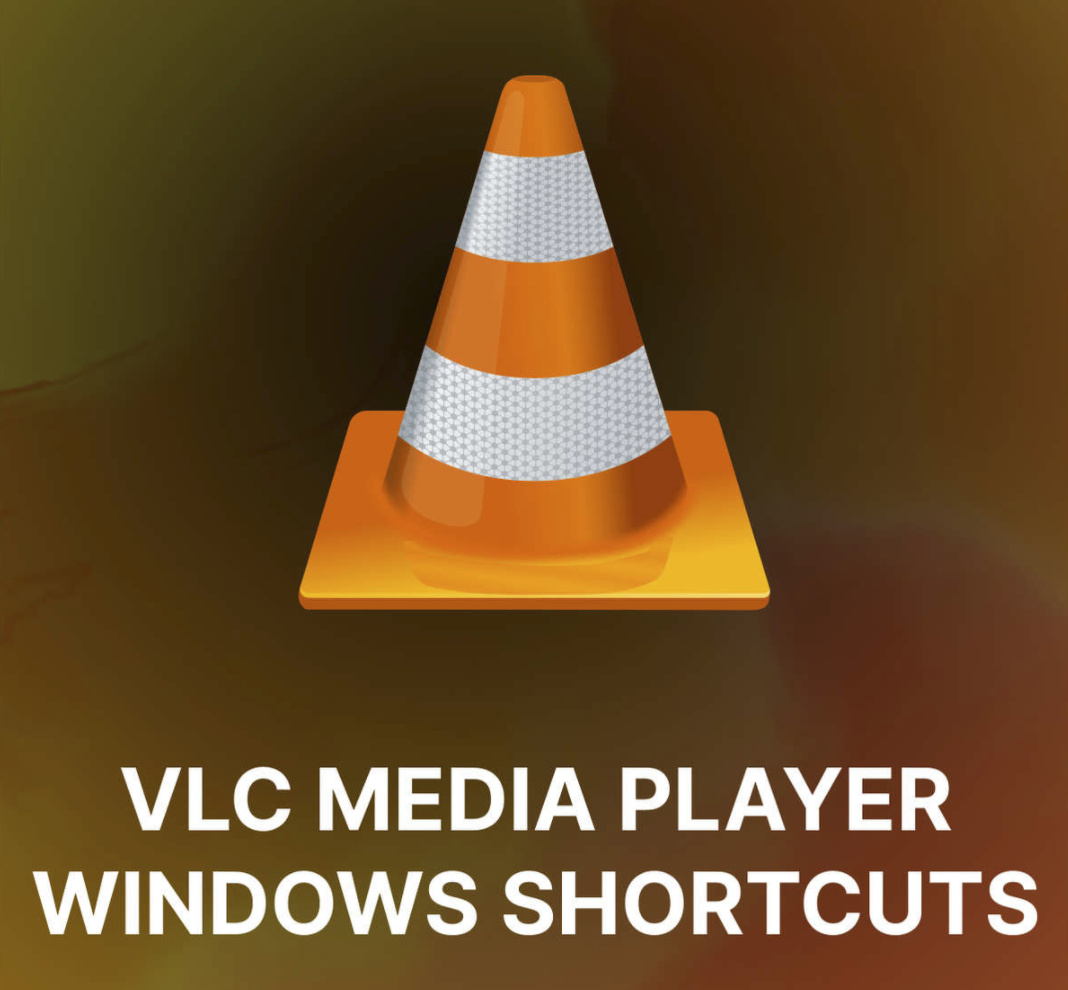 Must-Know Essential VLC Media Player Keyboard Shortcuts for Windows