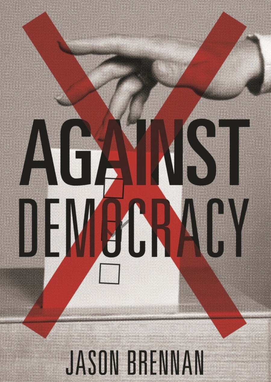 Book Summary: Against Democracy by Jason Brennan