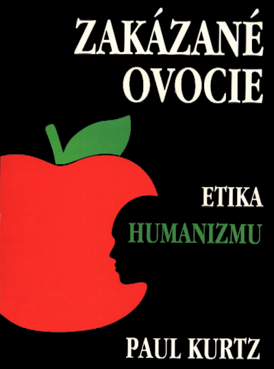 Paul Kurtz: Zakázané ovocie, Etika humanizmu (obálka knihy)