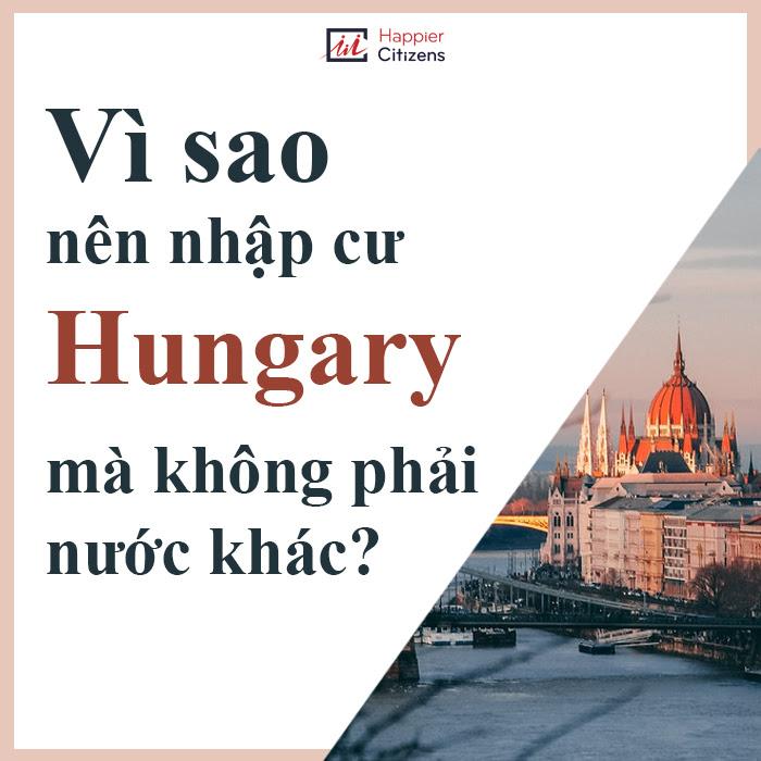 Lý-do-và-chi-phí-nhập-cư-Hungary-bạn-cần-biết