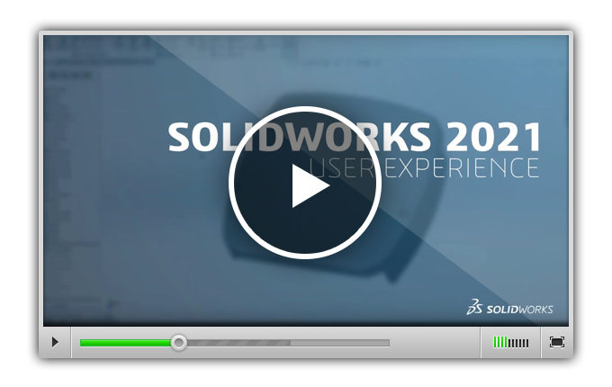 What's New in SOLIDWORKS 2021 - User Experience
