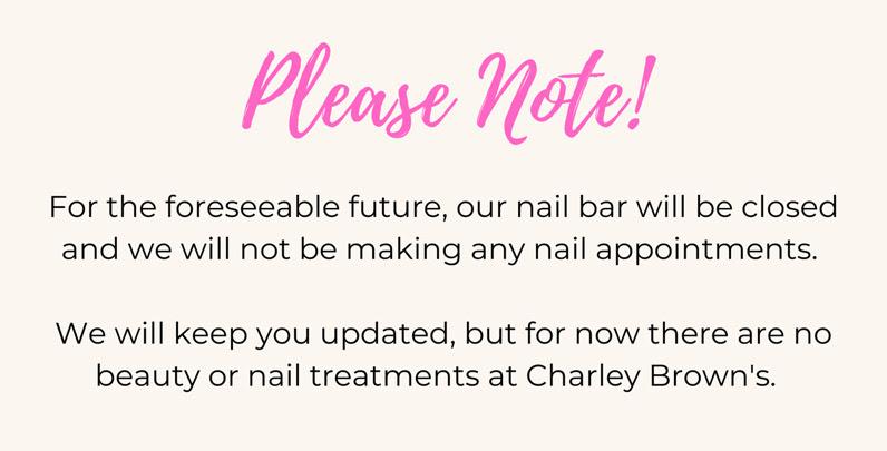 Please note - nail bar remains closed...