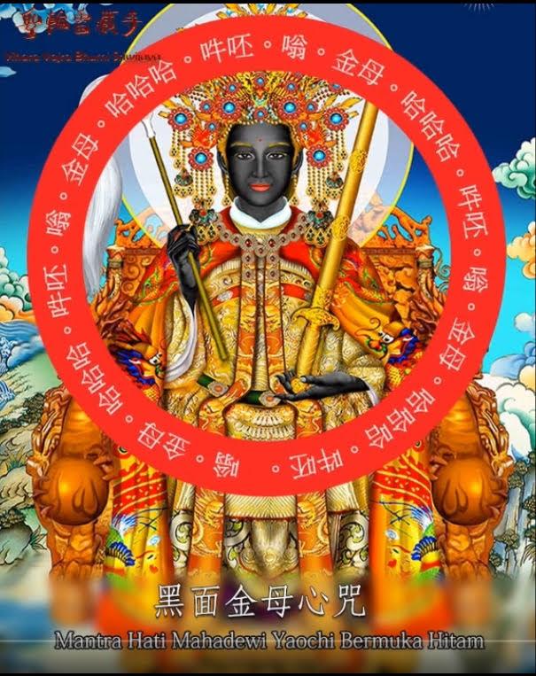 suara Mantra Maha Dewi YaoChi Muka Hitam