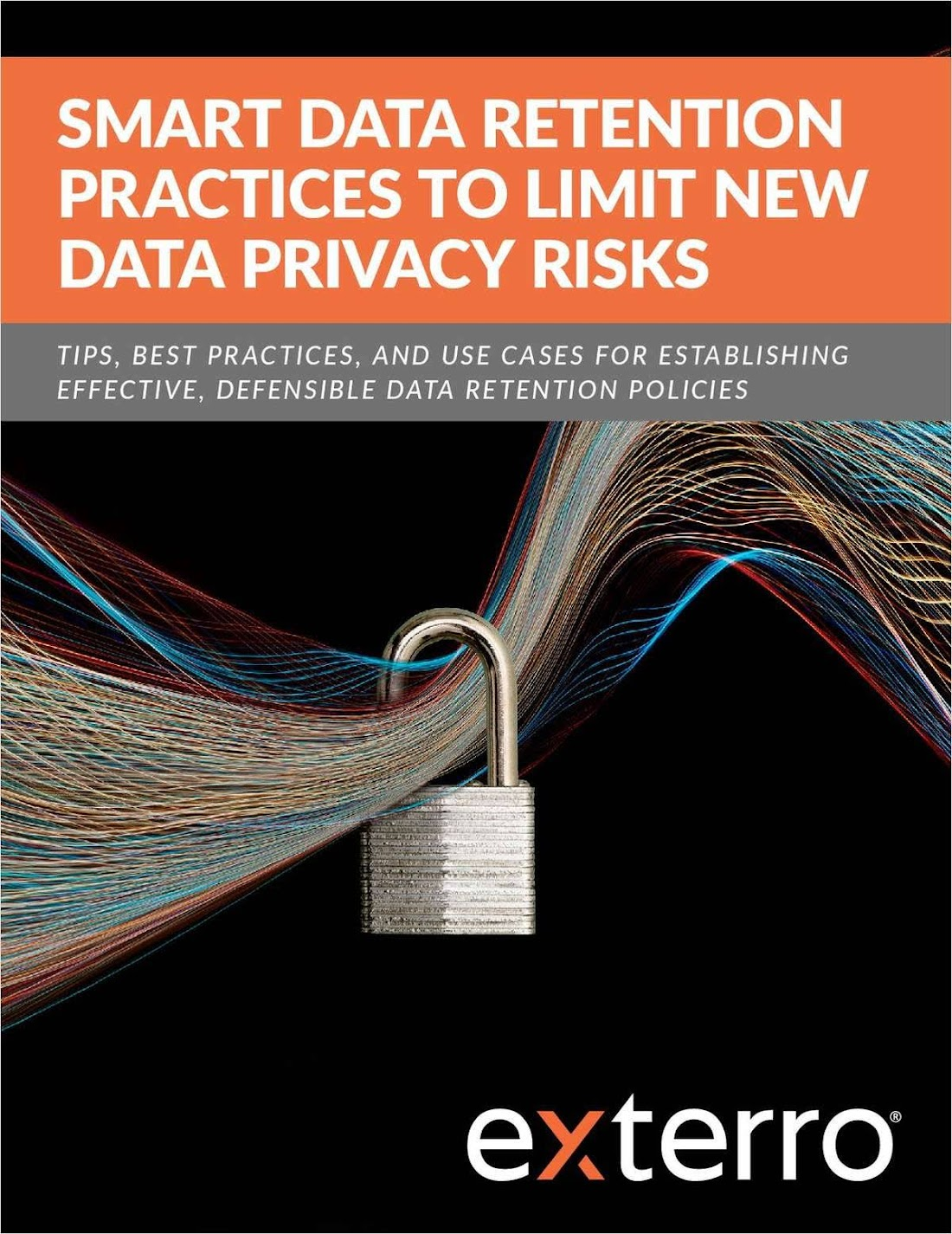 Smart Data Retention Policies Practices, Tips, and Use-Cases to Limit New Data Privacy Risks