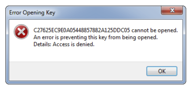 Error Opening Key. An error is preventing this key from being opened. Details: Access is denied.