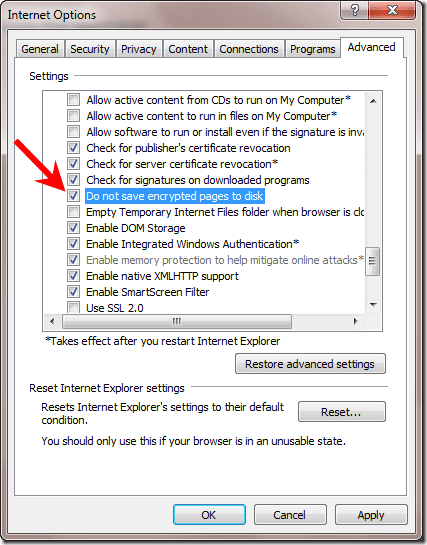 Do not save encrypted pages to disk under the Security section in Internet Options or Internet Properties