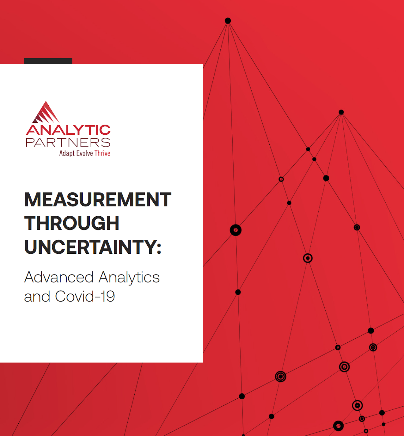 Advanced Analytics for Marketing Measurement Through Uncertainty during COVID-19