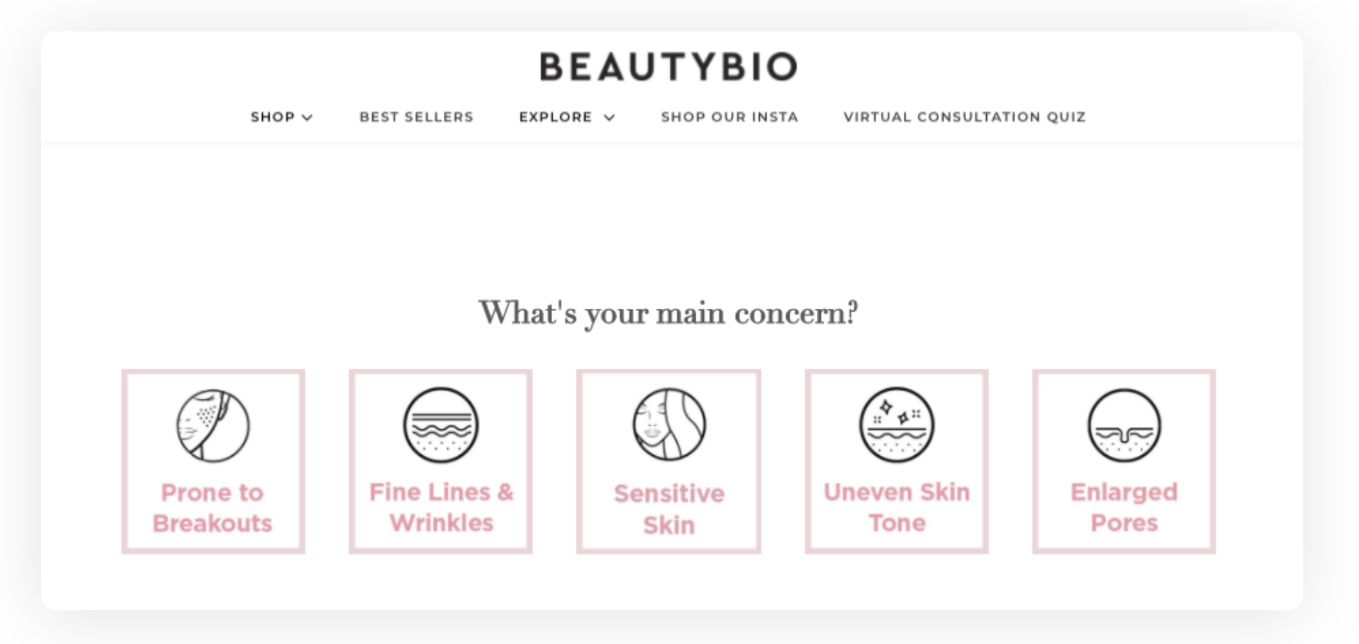 BeautyBio's virtual consultation asks customers what their skin is like, what age they are, what their skin concerns are, if they prefer a morning or night routine, and how quick they want their routine to be.