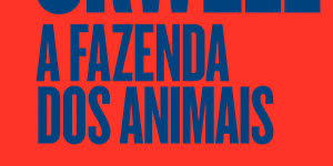 Resenha: A Fazenda dos Animais