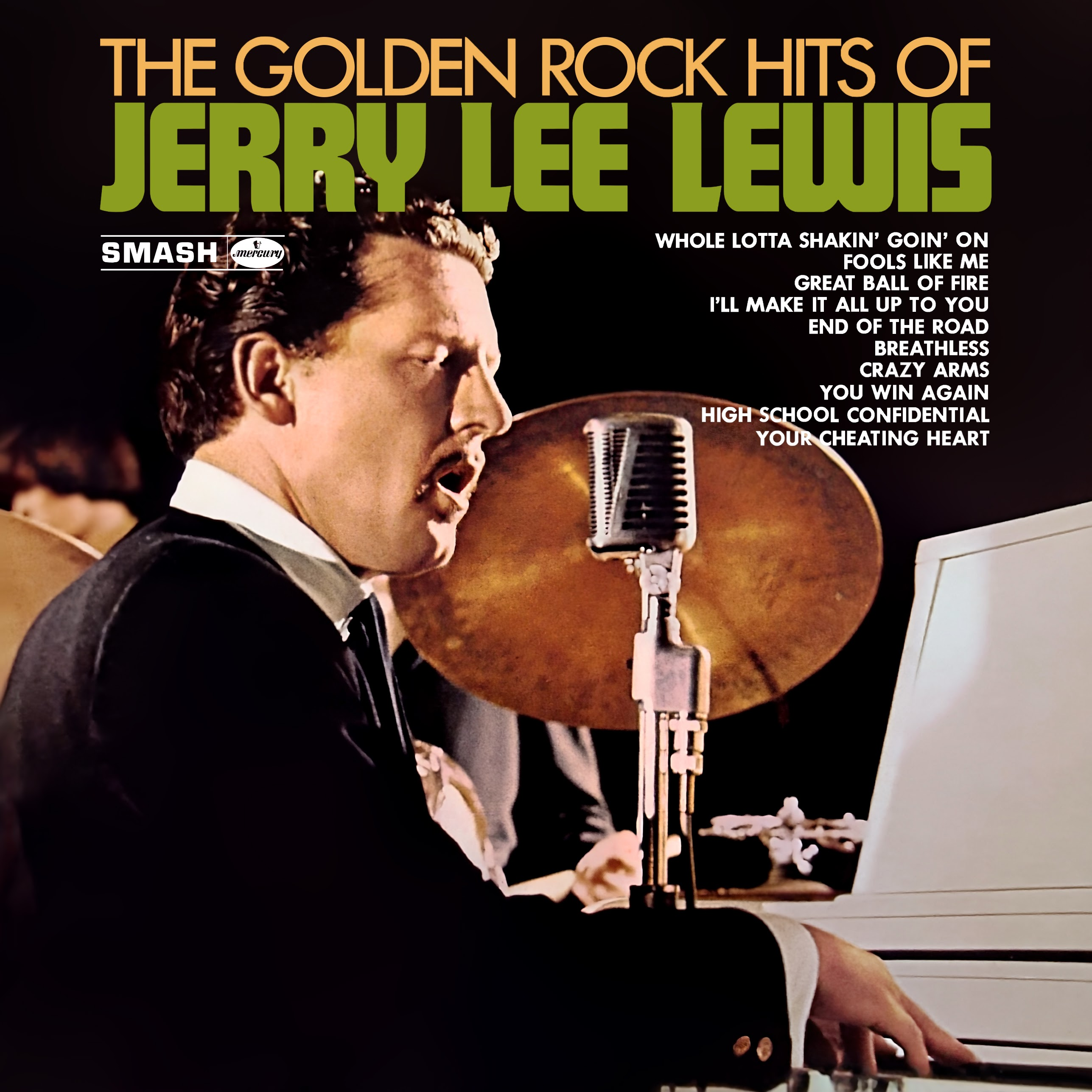 Album Artist: Jerry Lee Lewis / Album Title: The Golden Rock Hits of Jerry Lee Lewis