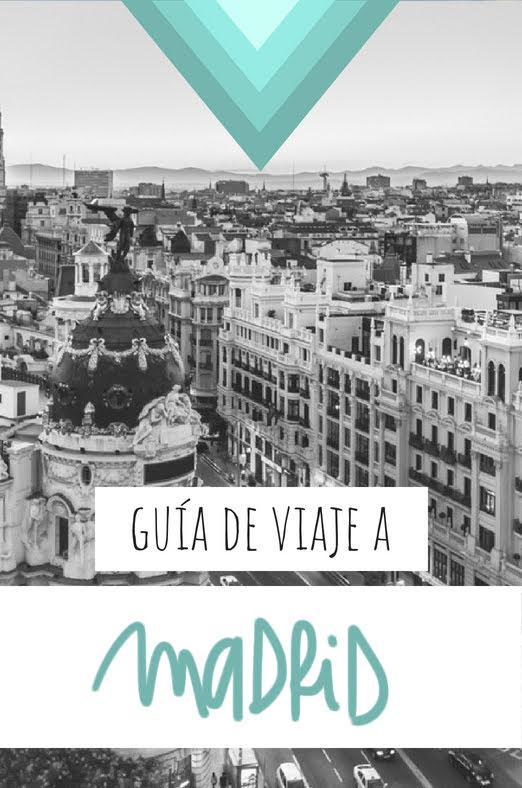 GUIA DE VIAJE A MADRID