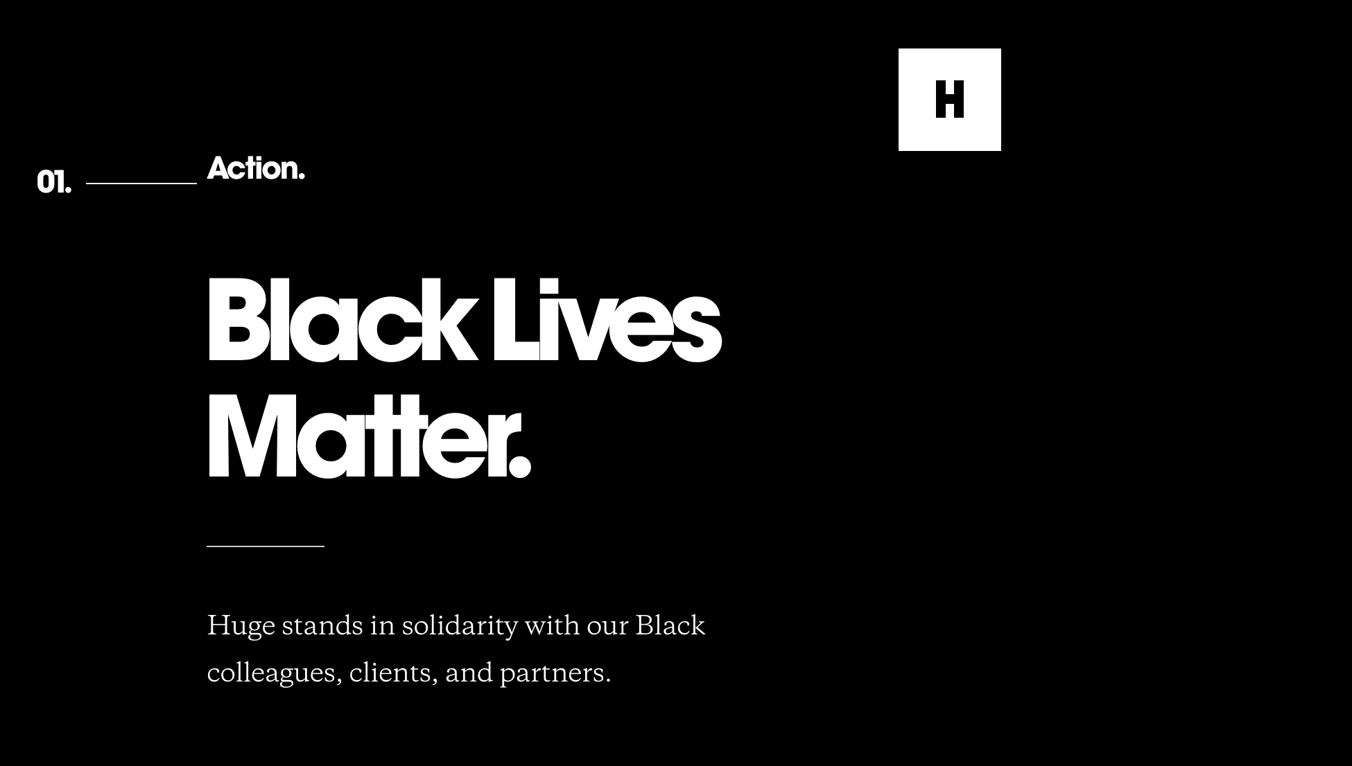 Huge Inc. showing support for the Black Lives Matter movement in their workspace.