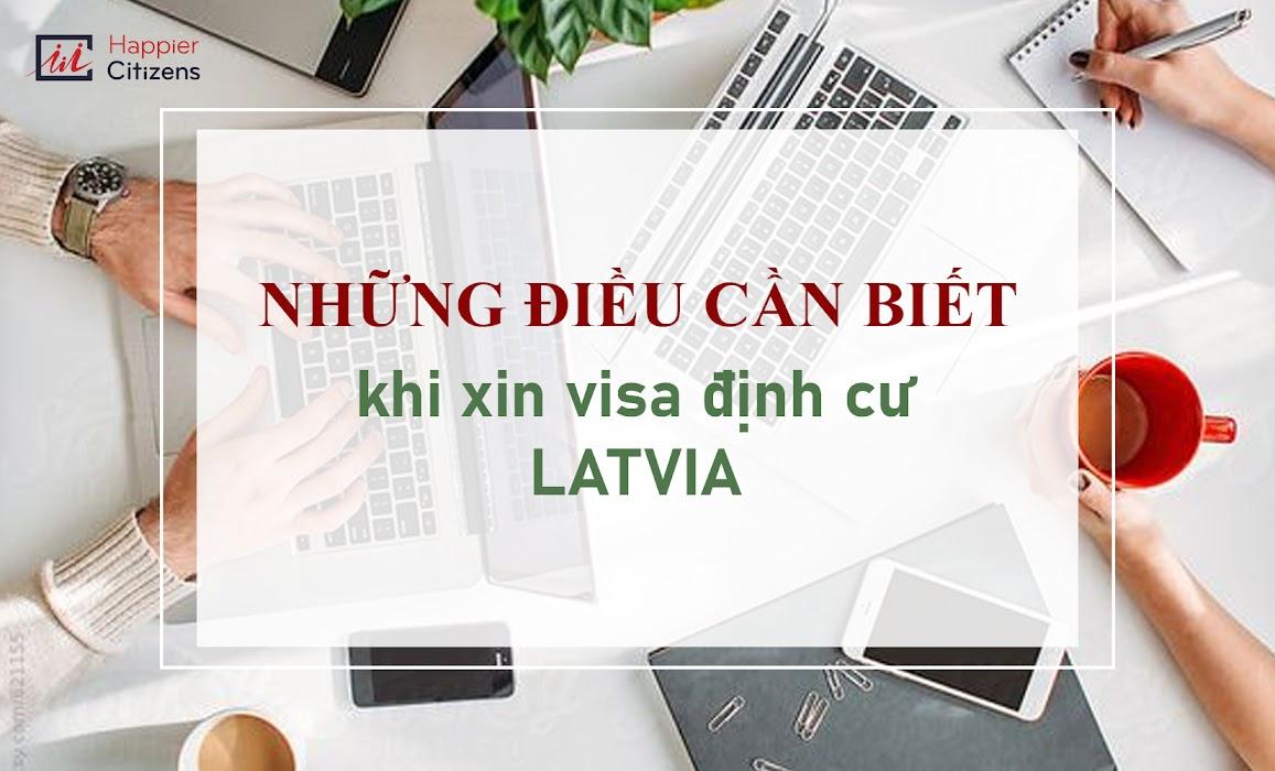 Những-điều-cần-biết-khi-xin-cấp-Visa-định-cư-Latvia