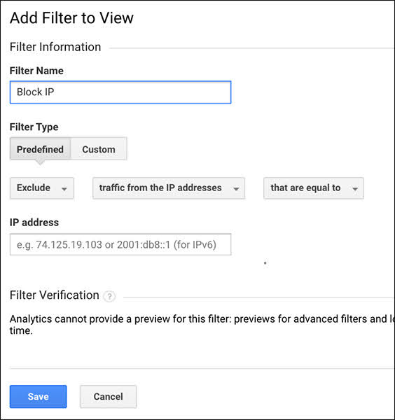 """Name your filter and set the predefined filter set to say """"Exclude,"""" """"Traffic from the IP addresses,"""" """"That are equal to,"""" and then enter your IP address."""