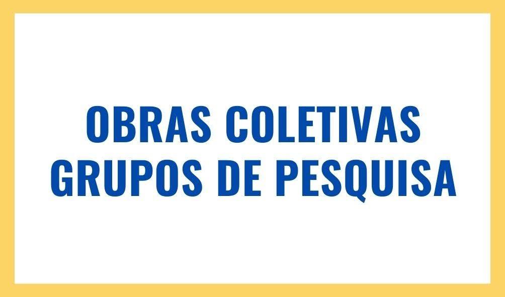 Obras Coletivas Grupos de Pesquisa PPGD/UFSC