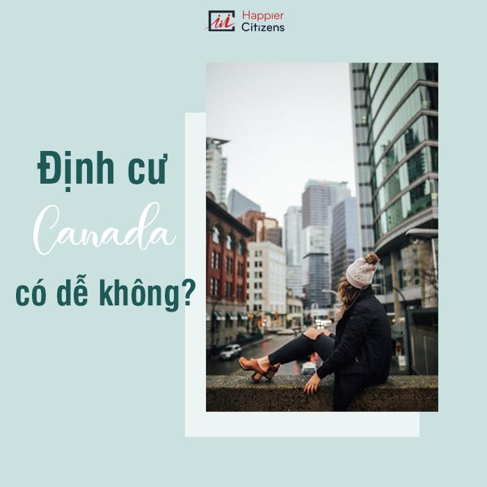 dinh-cu-canada-co-de-khong-va-nen-chon-dinh-cu-canada-dien-nao