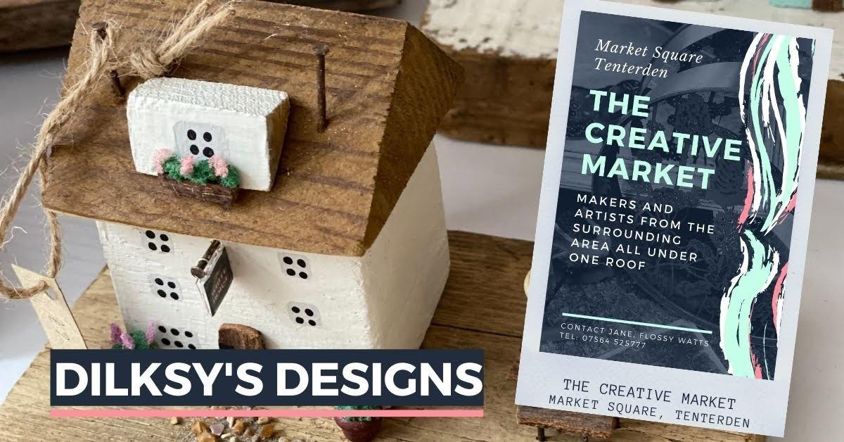DILKSYS DESIGNS at Tenterden Creative Market