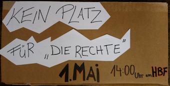 Plakat: «Kein Platz für ‹Die Rechte› 1. Mai 14:00 Uhr am Hbf».